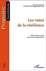 Les voies de la résilience (French Edition)