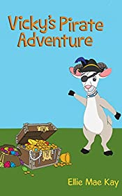 Vicky's Pirate Adventure: A Children's Rhyming Book (The Adventures of Vicky Van Goat 2)