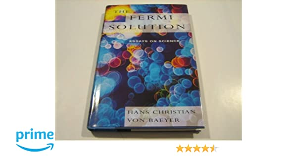 amazoncom the fermi solution essays on science   the fermi solution essays on science st edition