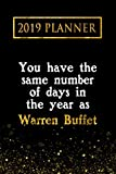 2019 planner you have the same number of days in the year as warren buffet warren buffet 2019 planner