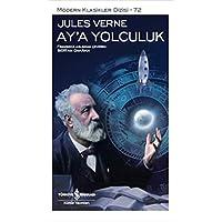 Ay'a Yolculuk: Modern Klasikler Dizisi - 72