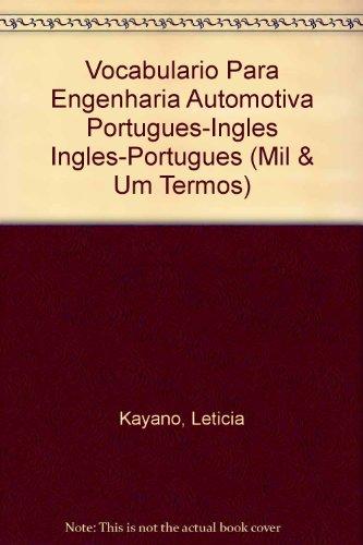 Vocabulario Para Engenharia Automotiva Portugues-Ingles Ingles-Portugues