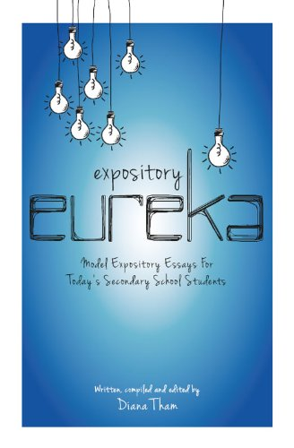 expository eureka model expository essays for today s secondary  expository eureka model expository essays for today s secondary school students by tham diana