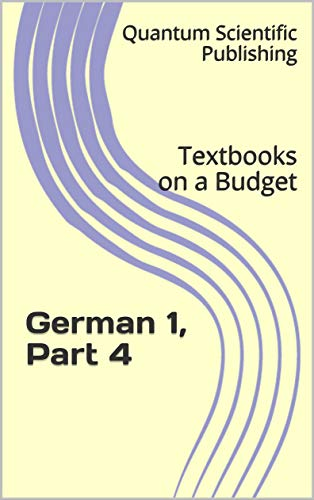 Textbooks on a Budget: German 1, Part 4