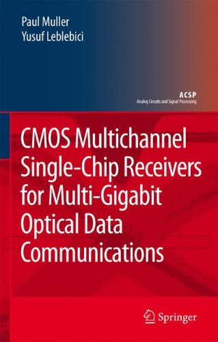CMOS Multichannel Single-Chip Receivers for Multi-Gigabit Optical Data Communications (Analog Circuits and Signal (Integrated Single Channel)