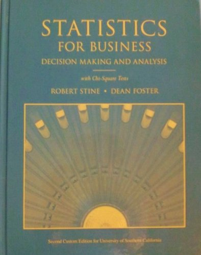 Student Solutions Manual for Statistics for Business: Decision Making and Analysis