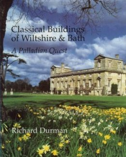 Download Classical Buildings of Wiltshire and Bath: A Palladian Quest ebook