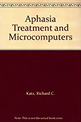 Aphasia Treatment and Microcomputers