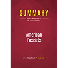 Summary: American Fascists: Review and Analysis of Chris Hedges's Book