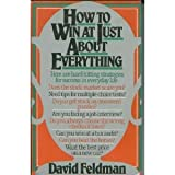 How to Win at Just about Everything, David Feldman, 0688082521