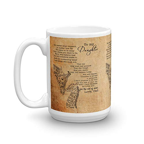 To My Daughter No Matter What Happens No Matter How Far You Seem To Be Away Coffee Mug 15Oz (Love Letter To My Wife Far Away)