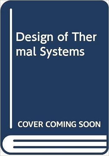 Design Of Thermal Systems Stoecker W F 9780070616172 Amazon Com Books