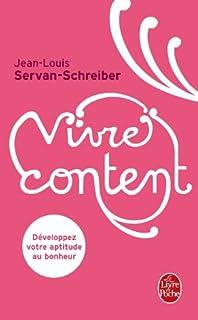Vivre content, Servan-Schreiber, Jean-Louis