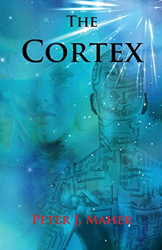 Book: The Cortex by Peter J. Maher