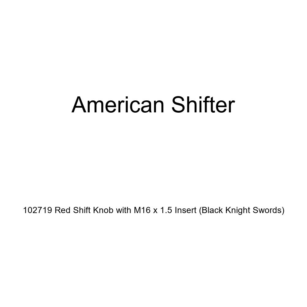 American Shifter 102719 Red Shift Knob with M16 x 1.5 Insert Black Knight Swords