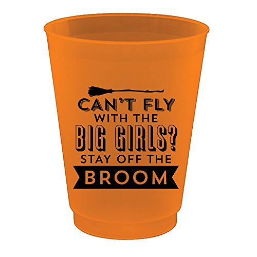 Slant Collections Halloween Can't Fly with the Big Girls? Stay off the Broom Plastic 16 oz Cups