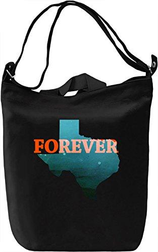 Texas Forever Borsa Giornaliera Canvas Canvas Day Bag| 100% Premium Cotton Canvas| DTG Printing|