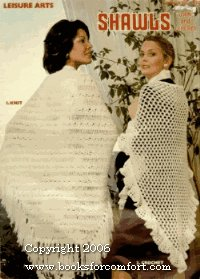 (Leisure Arts Shawls to Knit and Crochet (Leaflet 50, Leaflet 50))