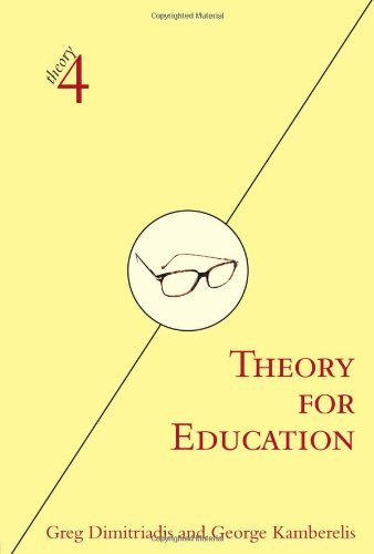 By Greg Dimitriadis - Theory For Education: 1st (first) Edition