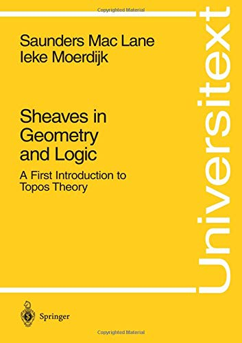 sheaves-in-geometry-and-logic-a-first-introduction-to-topos-theory-universitext