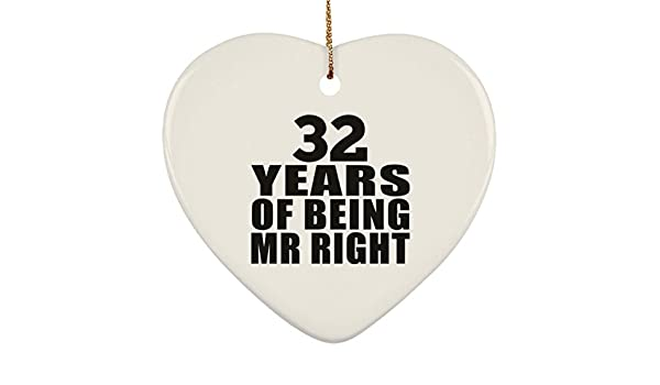 32nd Anniversary 32 Years of Being Mr Right - Heart Ornament ...