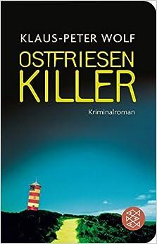 Book OstfriesenKiller by Klaus-Peter Wolf (2012-05-06)