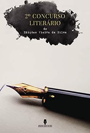2º CONCURSO LITERÁRIO DE EDIÇÕES VIEIRA DA SILVA (Portuguese ...