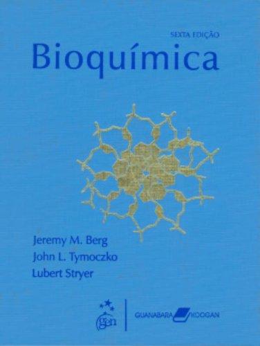 Bioquimica 6 Ed Amazon Co Uk Lubert Stryer 9788527713696 Books