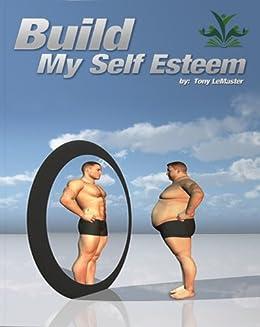 how to build my self esteem