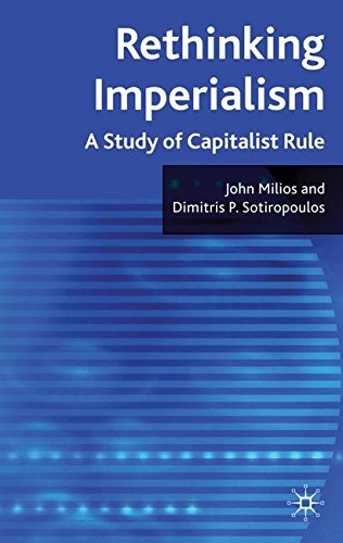 Rethinking Imperialism: A Study of Capitalist Rule