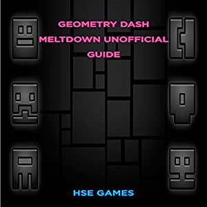 Geometry Dash Meltdown Unofficial Guide Audiobook