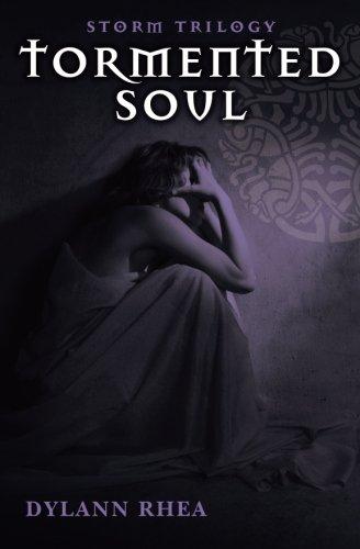 Tormented Soul (Storm Trilogy) (Volume 1) PDF