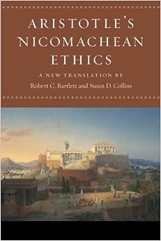 Aristotle S Nicomachean Ethics Aristotle Robert C