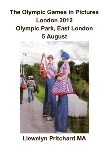 Download The Olympic Games in Pictures London 2012 Olympic Park, East London 5 August (Photo Albums) pdf epub