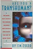 Are You a Transhuman?: Monitoring and Stimulating Your Personal Rate of Growth in a Rapidly Changing World
