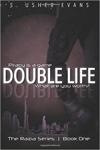 Double life razia volume 1 s usher evans 9781499198607 double life razia volume 1 s usher evans 9781499198607 amazon books fandeluxe Gallery