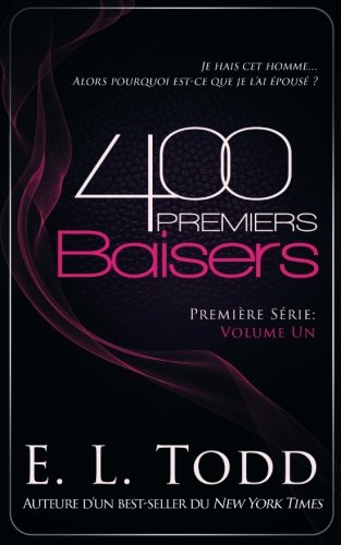 400 Premiers Baisers (Volume 1) (French Edition)