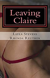 Leaving Claire (The Forbidden Series) (Volume 3)