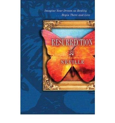 Read Online ResurrectionRESURRECTION by Neville (Author) on Mar-30-2007 Paperback pdf