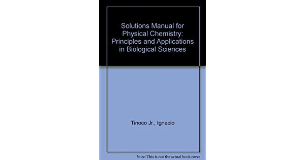 Physical chemistry tinoco solutions manual