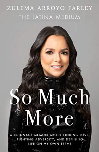 So Much More: A Poignant Memoir about Finding Love, Fighting Adversity, and Defining Life on My Own Terms ()