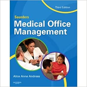 Saunders Medical Office Management 3rd (Third) Edition byAndress
