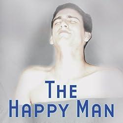 The Happy Man (Dramatized)