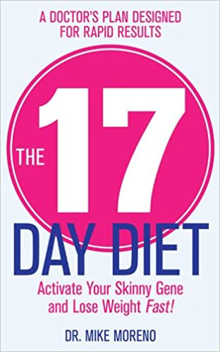 The 17 Day Diet Amazon Co Uk Dr Mike Moreno 9780857207029 Books