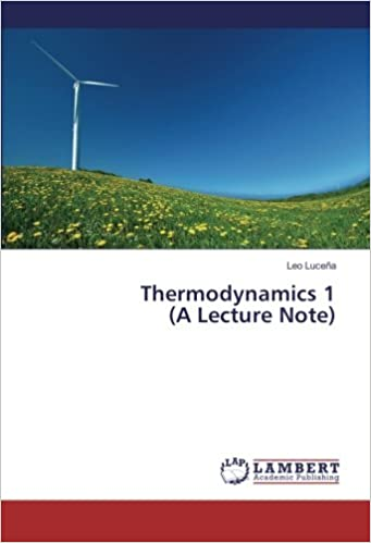 Thermodynamics 1 (A Lecture Note): Leo Luceña: 9783659793561: Amazon