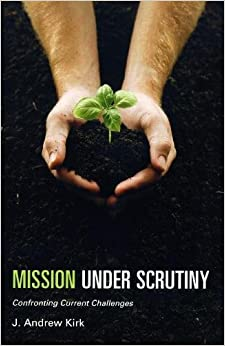 Mission Under Scrutiny: Considering Current Challenges