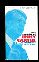 The Miracle of Jimmy Carter