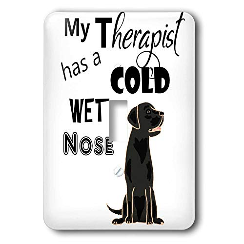 3dRose All Smiles Art Pets - Funny My Therapist has a Cold Wet Nose Labrador Retriever - Light Switch Covers - single toggle switch (lsp_287952_1)