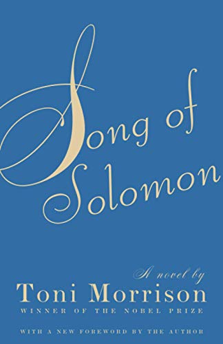 Book : Song of Solomon - Toni Morrison