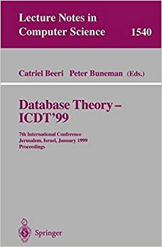 Book Database Theory - ICDT'99: 7th International Conference, Jerusalem, Israel, January 10-12, 1999, Proceedings (Lecture Notes in Computer Science) (2008-06-13)